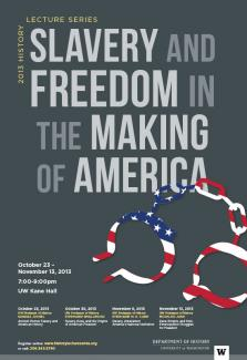 Slavery and Freedom in the Making of America