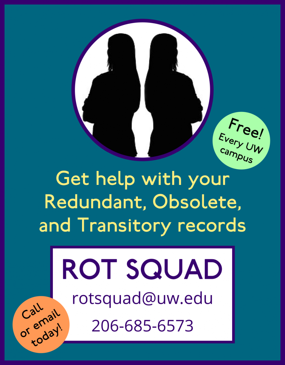 Get help with your Redundant, Obsolete, and Transitory records. ROT SQUAD